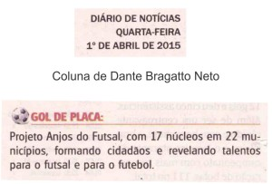 Anjos do Futsal na coluna de Dante Bragatto Neto no Jornal Diário de Notícias - 01/04/2015
